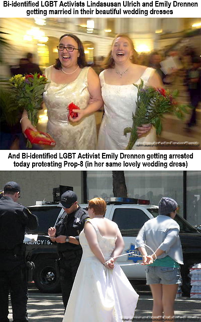 Bi-identified LGBT Activists LindaSusan Ulrich and Emily Drennen getting married in their beautiful wedding dresses - And Bi-identified LGBT Activist Emily Drennen getting arrested today protesting Prop-8 (in her same lovely wedding wedding dress)